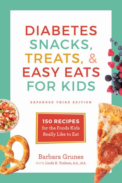 Diabetes Snacks, Treats, and Easy Eats for Kids
