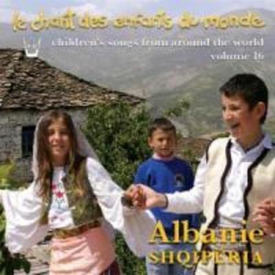 Kinderlieder der Welt Vol.16-Albanien