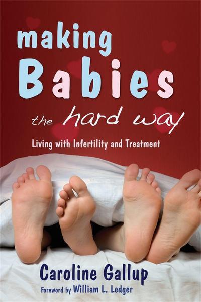 Making Babies the Hard Way