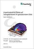 Impaktinduzierte Effekte auf Solargeneratoren im geostationären Orbit