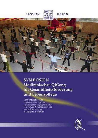 Symposien: Medizinisches QiGong für Gesundheitsförderung und Lebenspflege