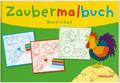 Zaubermalbuch Bauernhof; Für kleine Zauberer ab 3 Jahren; Malbücher und -blöcke; Ill. v. Beurenmeister, Corina/Matthies, Don Oliver; Deutsch
