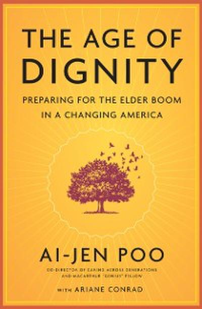 The Age of Dignity