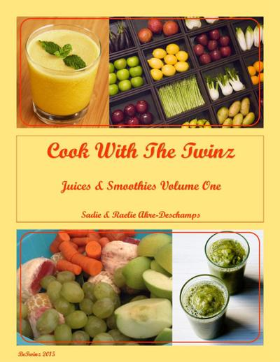 Cook With the Twinz Juices & Smoothies I