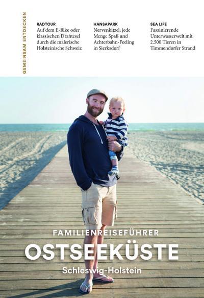 Familienreiseführer Ostseeküste Schleswig-Holstein