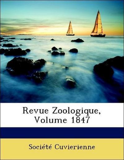 Revue Zoologique, Volume 1847