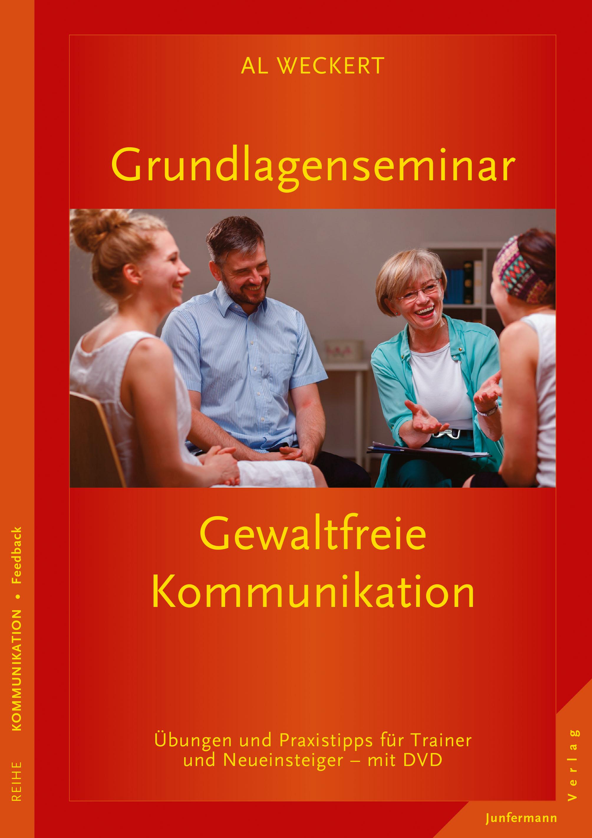 Grundlagenseminar Gewaltfreie Kommunikation Al Weckert