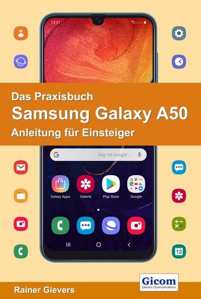 Das Praxisbuch Samsung Galaxy A50