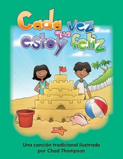 Cada Vez Que Estoy Feliz (If You're Happy and You Know It) (Spanish Version) (Los Sentimientos (Feelings))