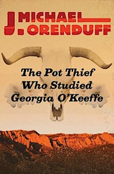 Pot Thief Who Studied Georgia O'Keeffe