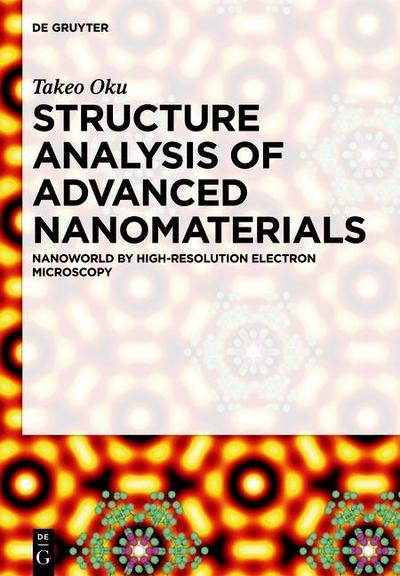 Structure Analysis of Advanced Nanomaterials
