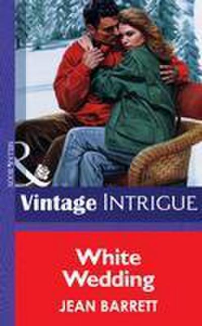 White Wedding (Mills & Boon Vintage Intrigue)