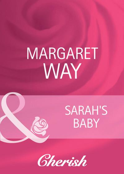 Sarah's Baby (Mills & Boon Cherish)