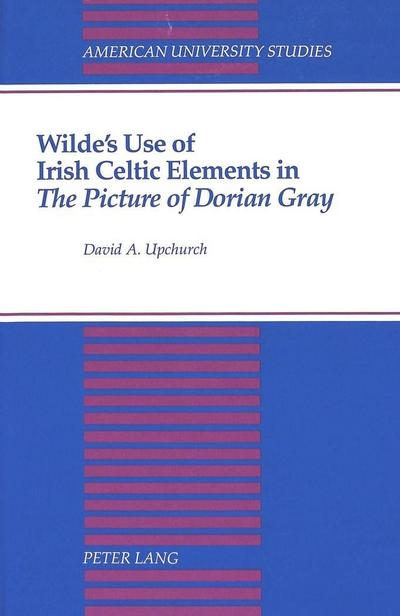 "Wilde's Use of Irish Celtic Elements in ""The Picture of Dorian Gray"""
