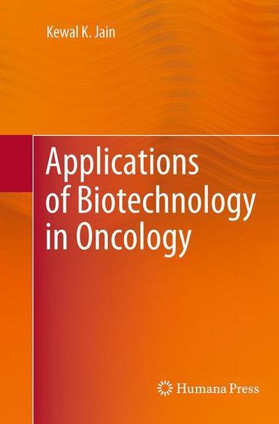 Applications of Biotechnology in Oncology