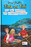 Tina und Tini, Band 04; Tina und Tini und das Geheimnis des schwarzen Hundes; Deutsch