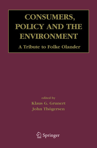 Consumers, Policy and the Environment A Tribute to Folke Ölander