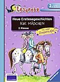 Neue Erstlesegeschichten für Mädchen 2. Klass ...