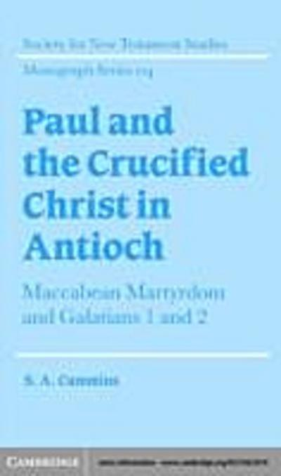 Paul and the Crucified Christ in Antioch