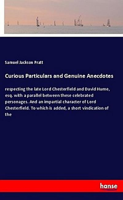 Curious Particulars and Genuine Anecdotes