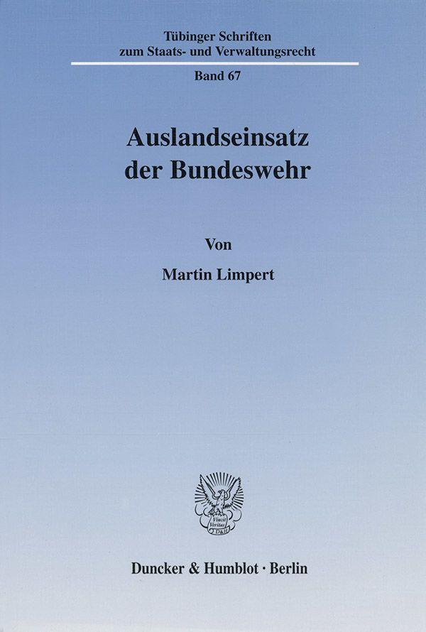 Auslandseinsatz der Bundeswehr, Martin Limpert
