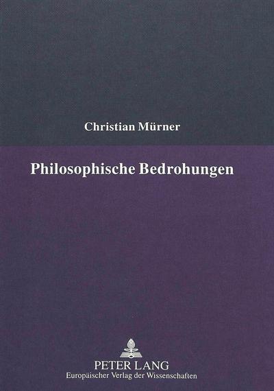 Philosophische Bedrohungen