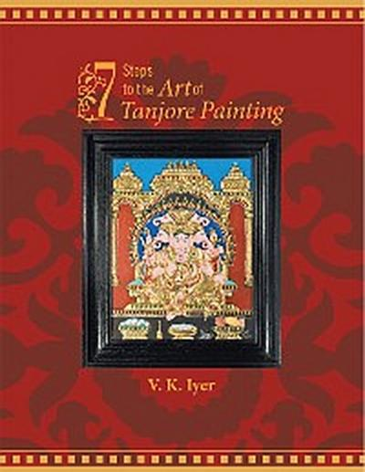 7 Steps to the Art of Tanjore Painting