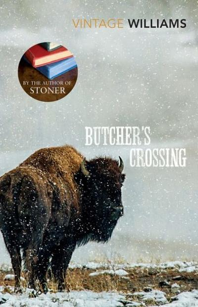 Butcher's Crossing (Vintage Classics)