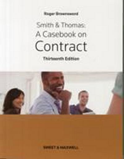 Smith & Thomas: A Casebook on Contract