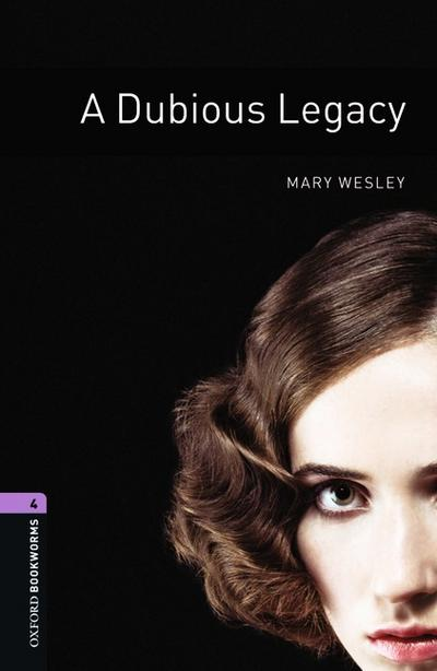 Oxford Bookworms Library: 9. Schuljahr, Stufe 2 - A Dubious Legacy: Reader