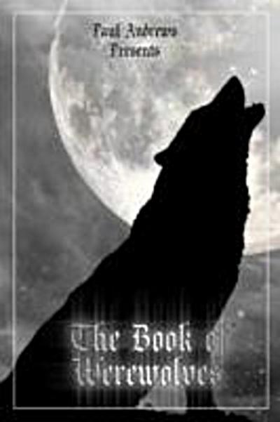 Paul Andrews Presents - The Book of Werewolves