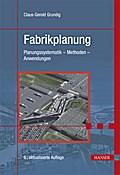 Fabrikplanung: Planungssystematik - Methoden  ...