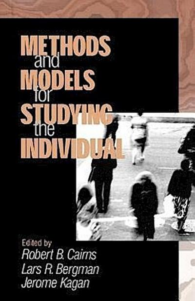 Methods and Models for Studying the Individual
