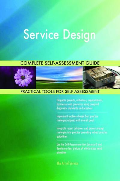 Service Design Complete Self-Assessment Guide