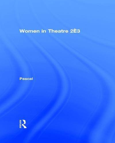 Women in Theatre 2#3