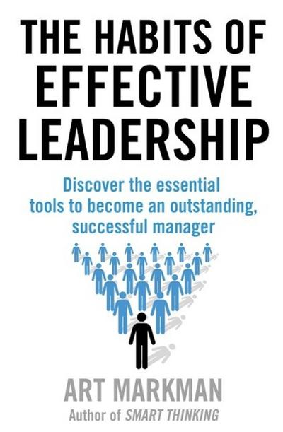 The Habits of Effective Leadership