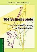 104 Schießspiele zur Leistungsförderung im Sp ...