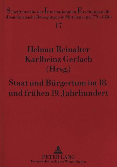 Staat und Bürgertum im 18. und frühen 19. Jahrhundert