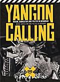 Yangon Calling