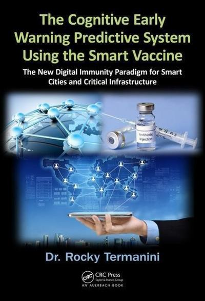 The Cognitive Early Warning Predictive System Using the Smart Vaccine