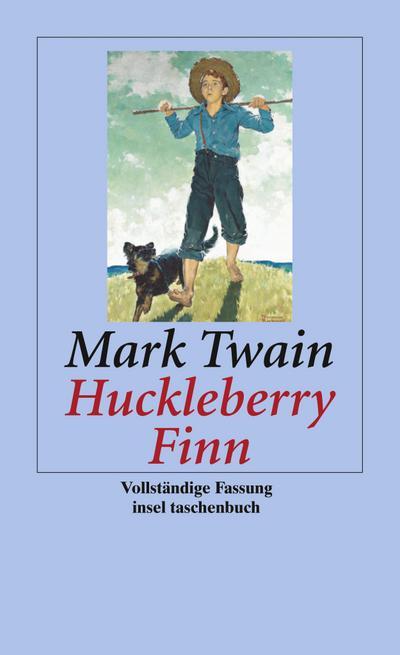 Abenteuer von Huckleberry Finn (insel taschenbuch) - Insel Verlag - Taschenbuch, Deutsch, Mark Twain, ,