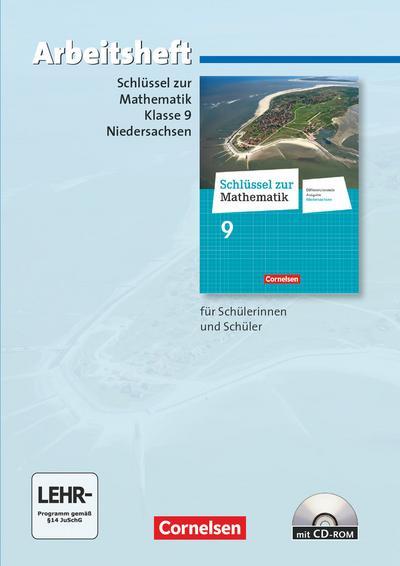 Schlüssel zur Mathematik 9. Schuljahr. Arbeitsheft mit eingelegten Lösungen und CD-ROM. Differenzierende Ausgabe Niedersachsen