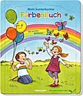 Mein kunterbuntes Farbenbuch; Bilderbuch ab 2 ...