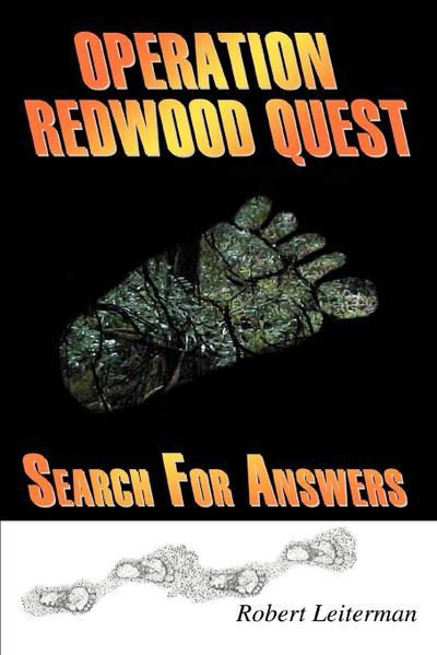 Operation Redwood Quest: Search for Answers