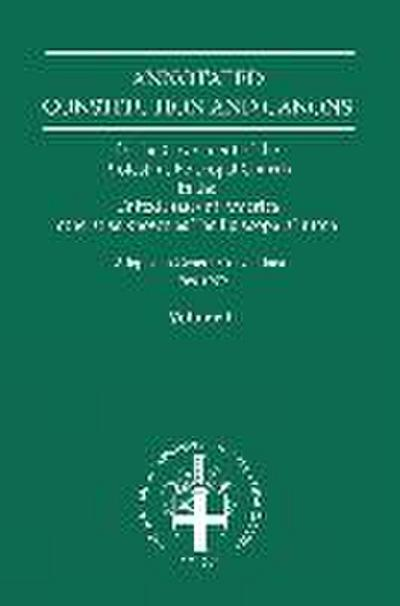 Annotated Constitutions & Canons Volume 1
