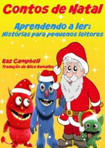 Contos de Natal - Aprendendo a ler: Historias para pequenos leitores