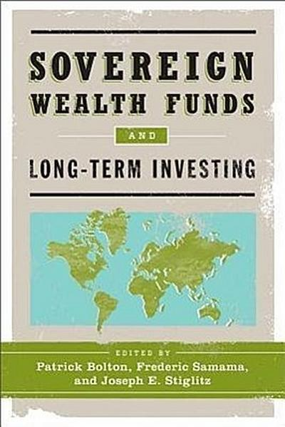The Sovereign Wealth Funds and Long-Term Investing: A Manifesto for the Mind Sciences and Contemplative Practice