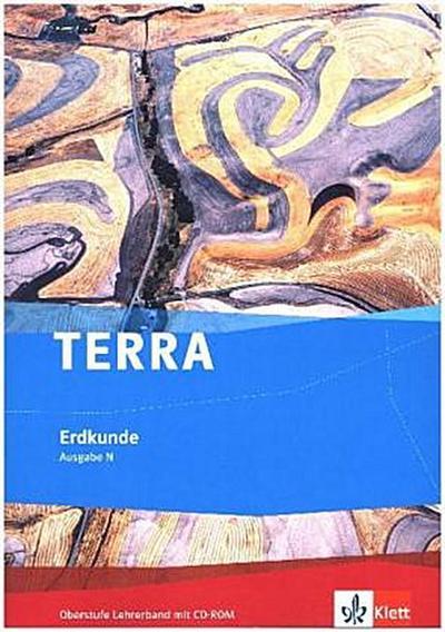 TERRA Geographie für Gymnasien - Ausgabe N. Lehrerhandbuch mit CD-ROM
