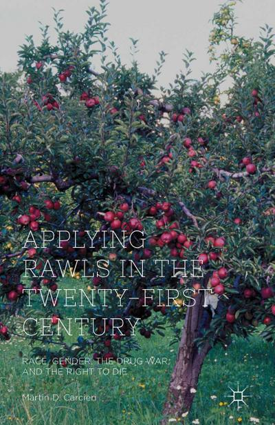 Applying Rawls in the Twenty-First Century