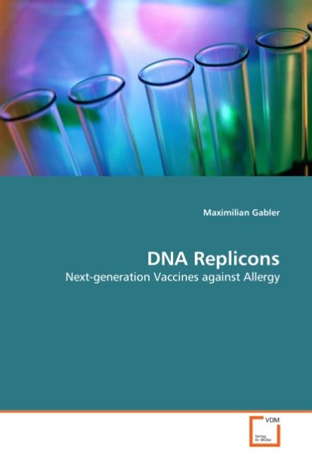 DNA Replicons - Maximilian Gabler -  9783836495554
